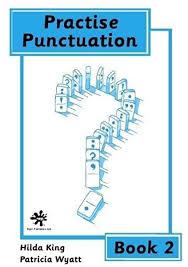 Practice Punctuation: Bk. 2: Amazon.co.uk: King, Hilda, Wyatt ...