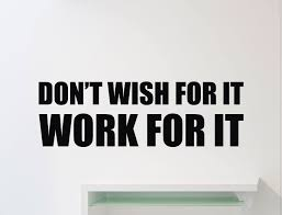 Amazon Com Ditooms Gym Motivational Wall Decal Don T Wish For It Work For It Quote Fitness Vinyl Sticker Sport Workout Inspirational Art Decor Mural Home Kitchen