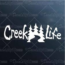 Creek Life Decal Creek Life Car Sticker Lowest Prices