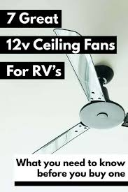 7 great 12v ceiling fans for rvs and