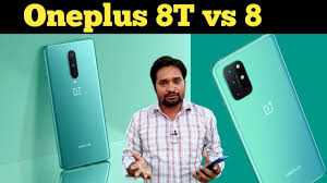 Oneplus 8T vs Oneplus 8 : What are the ...