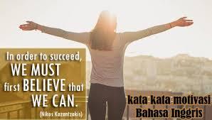kata kata motivasi dalam bahasa inggris lengkap dengan artinya