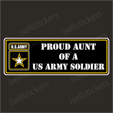 Proud Aunt Of A Us Army Soldier Sticker Window Decal