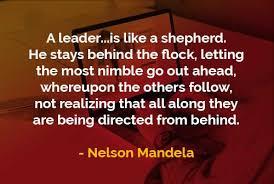 kata kata bijak nelson mandela pemimpin seperti seorang gembala