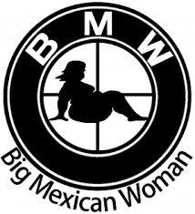 Bmw Big Mexican Woman Bbw Car Or Truck Window Decal Sticker Rad Dezigns