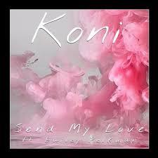 Adele – 'Send My Love' (Koni Remix ft. Bailey Pelkman) – MUSIC IS MY LIFE
