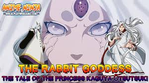 The Rabbit Goddess - The Tale of The Princess Kaguya Ōtsutsuki ...