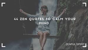 zen quotes to calm your mind