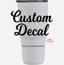 Decal Name Decal Sticker Cup Decal Tumbler Decal Etsy Yeti Cup Designs Custom Yeti Cup Tumbler Decal