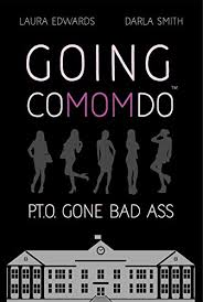 Going ComomdoTM: P.T.O. Gone Bad Ass - Kindle edition by Laura ...