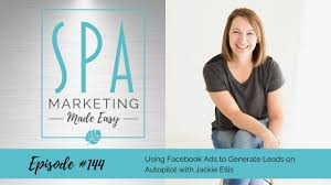 Using Facebook Ads to Generate Leads on Autopilot with Jackie Ellis