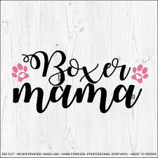 Boxer Mom Vinyl Decal Sticker Car Window Quality Die Cut I Love My Dog Child 8x7 16 97 Picclick