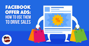 How To Use Facebook Offer Ads To Drive Sales For Your Business