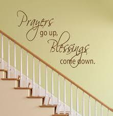 Prayers Go Up Blessings Come Down Vinyl Sign Wall By Mpressvinyl 15 99 War Room Prayer Closet War Room Prayer Prayer Wall
