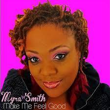 Make Me Feel Good by Myra Smith on Amazon Music - Amazon.com