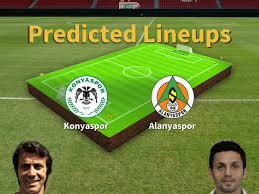 Predicted Lineups and Player Updates for Konyaspor vs Alanyaspor 25/07/20 -  Süper Lig News