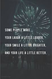 friendship quotes some people make your laugh a little louder