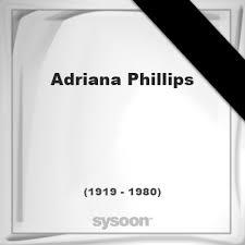 Adriana Phillips †61 (1919 - 1980) Online memorial [en]