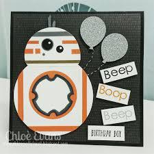 Bb8 Star Wars Card Birthday Boy Mit Bildern Karten Basteln