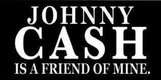 Amazon Com Johnny Cash Johnny Cash Is A Friend Of Mine Sticker Decal Automotive Johnny Cash Johnny Cash Museum Johnny