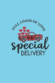 full loads of love special delivery
