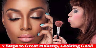 7 steps to great makeup looking good