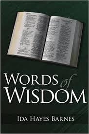 Amazon.com: Words of Wisdom (9781425927448): Barnes, Ida: Books