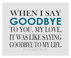 goodbye quotes and sayings image greetings com