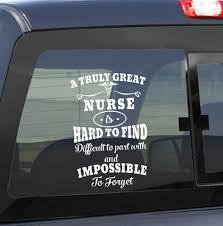 A Truly Great Nurse Nurse Decal North 49 Decals