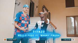 Bello FiGo ft Manny FreSh - FIFA 20 - YouTube