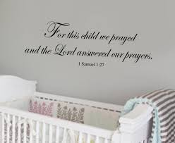 For This Child We Prayed And Lord Answered Our Prayers Scripture Vinylnursery Wall Decal 39 Colors