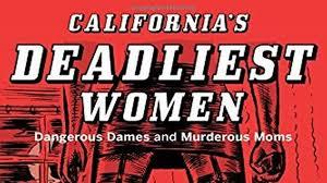 deadliest women | in stores now | crime novel | The Fresno Bee