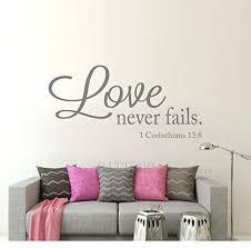 Amazon Com Elma332tuttle Love Never Fails Wall Decal Vinyl Lettering Vinyl Wall Decal 40 W 19 H Bible Verse Scripture Quote Decal Wedding Registry Home Decor Home Kitchen