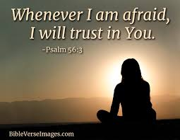 Psalm 56:3 - Bible Verse for Worry and Anxiety - Bible Verse Images