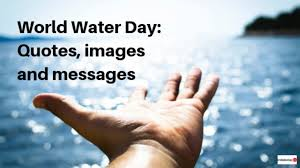 world water day quotes messages and images information news