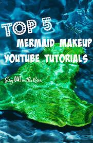 top 5 mermaid makeup tutorials sing