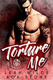 Torture Me by Leah Wilde, Ada Stone - online free at Epub