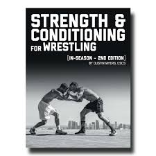 Volume 2 Strength and Conditioning for Wrestling: In Season Edition | - Old  School Gym
