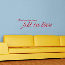 Two People Fell In Love Wall Decal Quote Wall Decals Wall Decal World