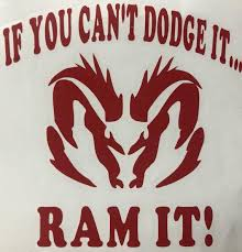 If You Can T Dodge It Ram It Car Decal Etsy