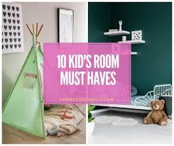 10 Kid S Room Must Haves Farmfoodfamily