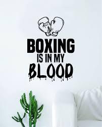 Boxing Is In My Blood Wall Decal Decor Art Sticker Vinyl Room Bedroom Boop Decals