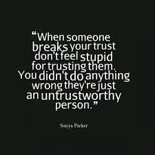 it s not about you they were unworthy or predatory or unreliable