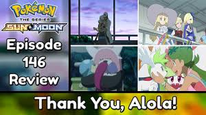 Thank You Alola! | Pokemon Sun and Moon Episode 146 (Recap ...
