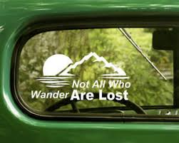 2 Not All Who Wander Are Lost Decals Sticker For Car Window Bumper Laptop Rv Ebay