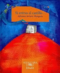 Amazon.com: Si entras al castillo (Spanish Edition) eBook: Arrieta Munguía,  Adriana, Pacheco, Gabriel: Kindle Store