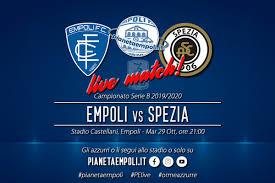 Live match Empoli Vs Spezia - Serie B 2019 - PianetaEmpoli