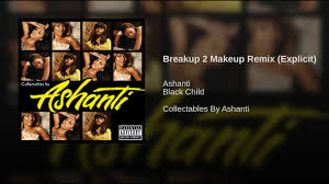breakup 2 makeup remix explicit you