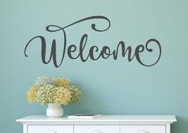 Welcome Wall Decal Welcome Wall Sticker Welcome Vinyl Decal Etsy