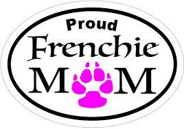 Frenchie Mom Vinyl Decal French Bulldog Sticker French Etsy